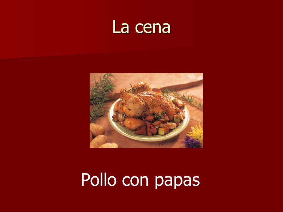 La cena Pollo con papas