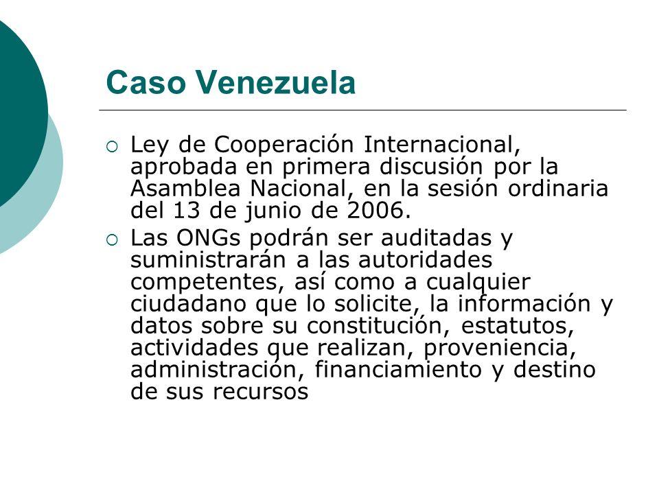 Caso Venezuela Ley de Cooperación Internacional, aprobada en primera discusión por la Asamblea Nacional, en la sesión ordinaria del 13 de junio de 200