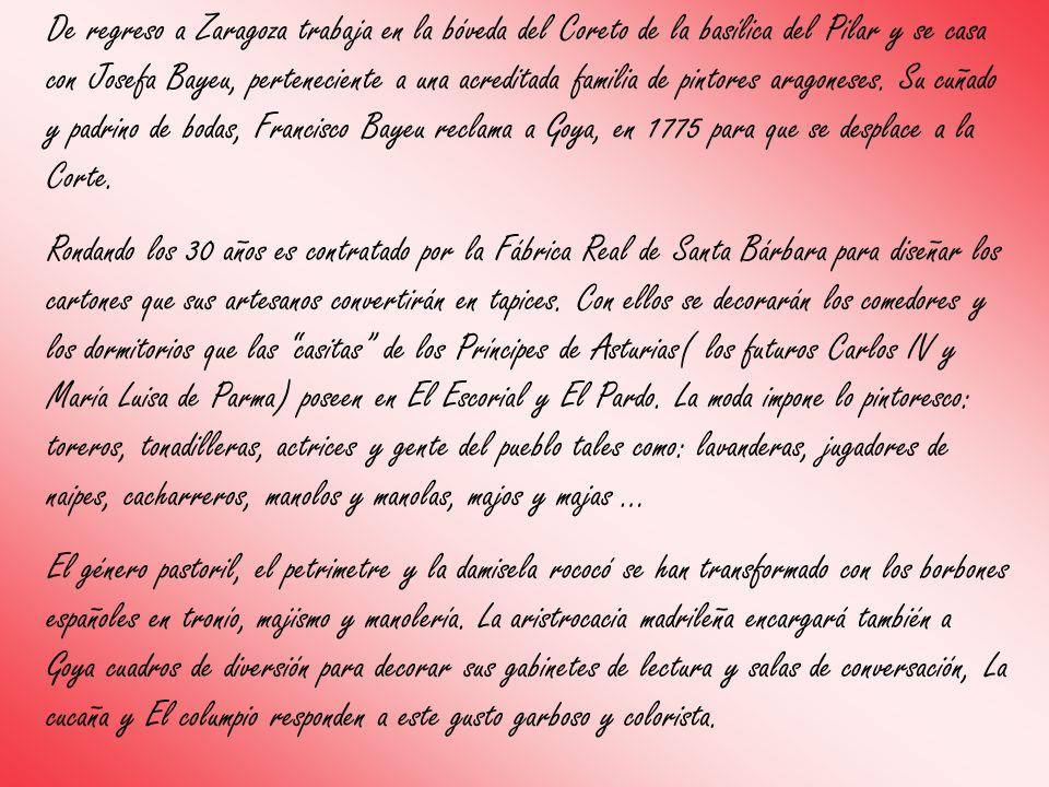 De regreso a Zaragoza trabaja en la bóveda del Coreto de la basílica del Pilar y se casa con Josefa Bayeu, perteneciente a una acreditada familia de p