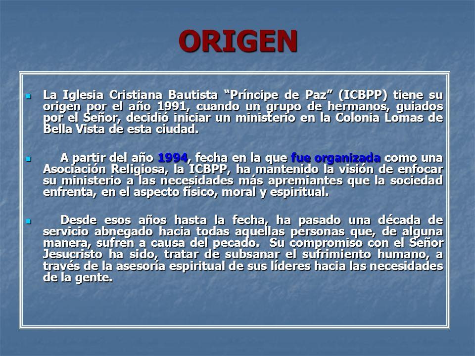 ORIGEN La Iglesia Cristiana Bautista Príncipe de Paz (ICBPP) tiene su origen por el año 1991, cuando un grupo de hermanos, guiados por el Señor, decid