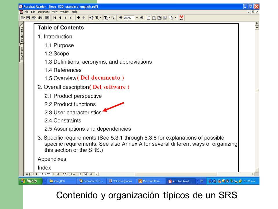 Contenido y organización típicos de un SRS ( Del documento ) ( Del software )
