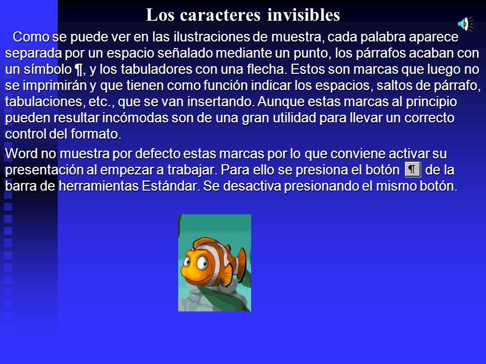 Los caracteres invisibles Como se puede ver en las ilustraciones de muestra, cada palabra aparece separada por un espacio señalado mediante un punto,