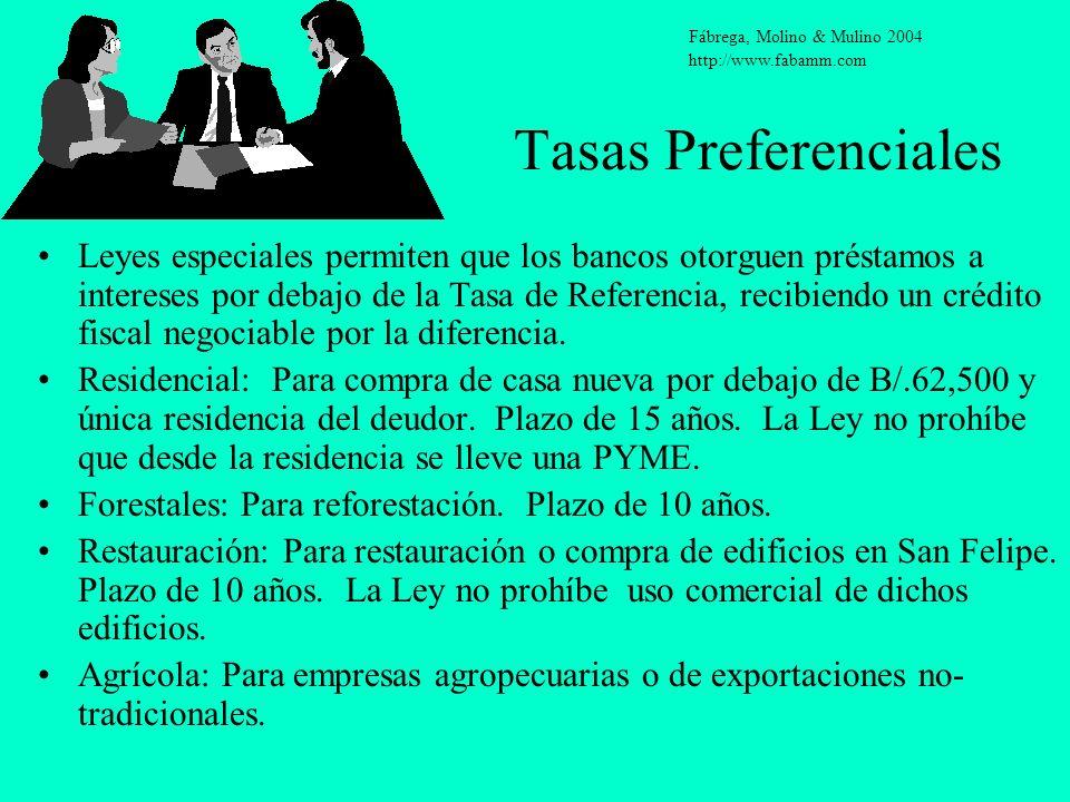 Tasas Preferenciales Leyes especiales permiten que los bancos otorguen préstamos a intereses por debajo de la Tasa de Referencia, recibiendo un crédit