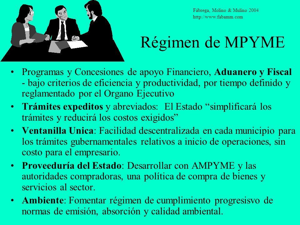 Régimen de MPYME Programas y Concesiones de apoyo Financiero, Aduanero y Fiscal - bajo criterios de eficiencia y productividad, por tiempo definido y