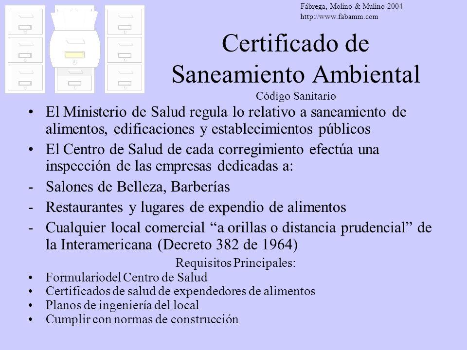 Certificado de Saneamiento Ambiental Código Sanitario El Ministerio de Salud regula lo relativo a saneamiento de alimentos, edificaciones y establecim