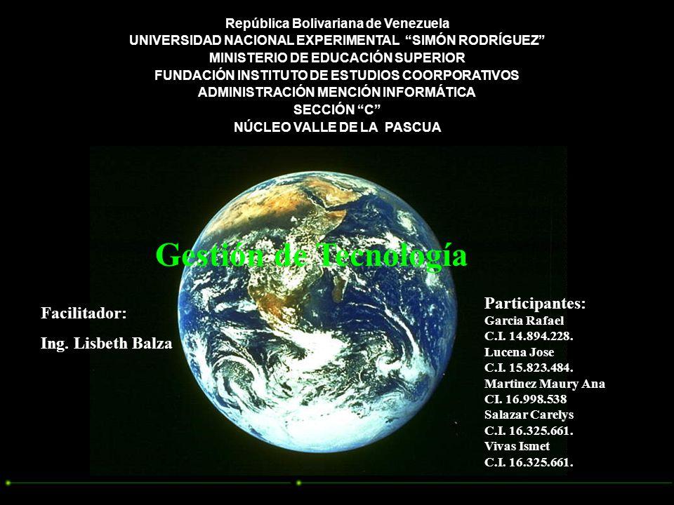 República Bolivariana de Venezuela UNIVERSIDAD NACIONAL EXPERIMENTAL SIMÓN RODRÍGUEZ MINISTERIO DE EDUCACIÓN SUPERIOR FUNDACIÓN INSTITUTO DE ESTUDIOS COORPORATIVOS ADMINISTRACIÓN MENCIÓN INFORMÁTICA SECCIÓN C NÚCLEO VALLE DE LA PASCUA Facilitador: Ing.