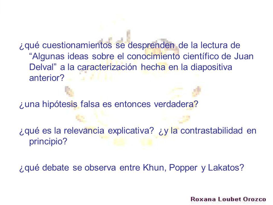 ¿qué cuestionamientos se desprenden de la lectura de Algunas ideas sobre el conocimiento científico de Juan Delval a la caracterización hecha en la di