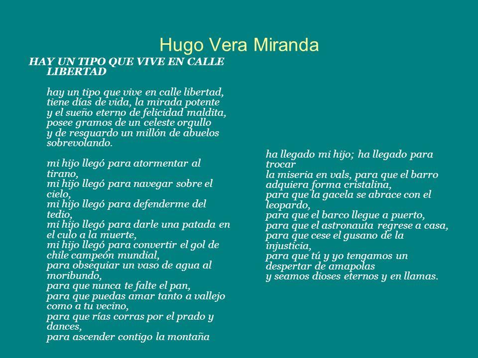 Hugo Vera Miranda HAY UN TIPO QUE VIVE EN CALLE LIBERTAD hay un tipo que vive en calle libertad, tiene días de vida, la mirada potente y el sueño eter