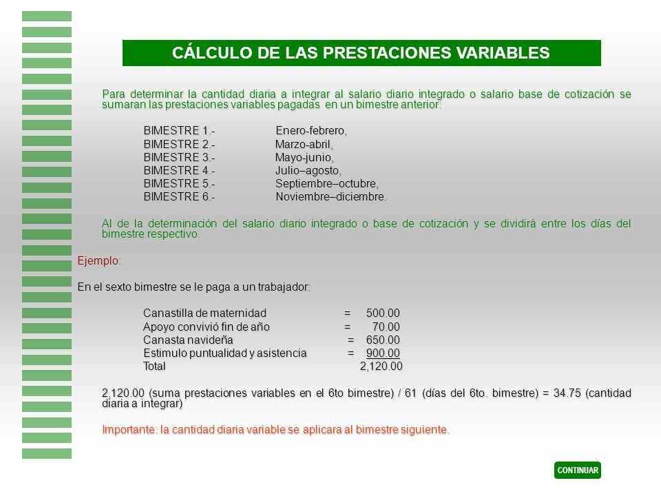 Para determinar la cantidad diaria a integrar al salario diario integrado o salario base de cotización se sumaran las prestaciones variables pagadas e