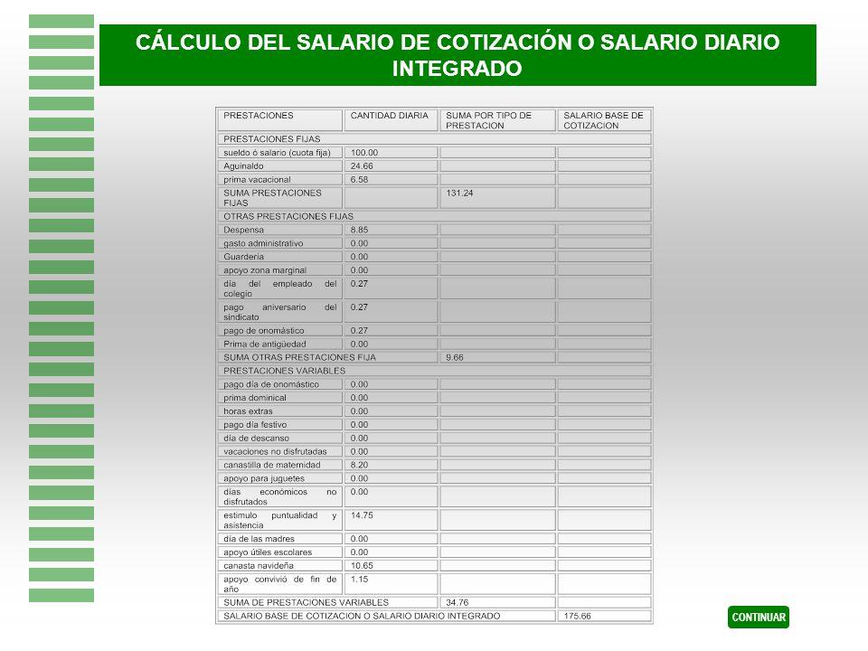 CÁLCULO DEL SALARIO DE COTIZACIÓN O SALARIO DIARIO INTEGRADO CONTINUAR
