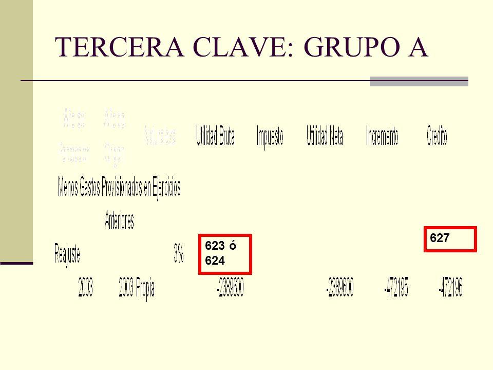 TERCERA CLAVE: GRUPO A 623 ó 624 627