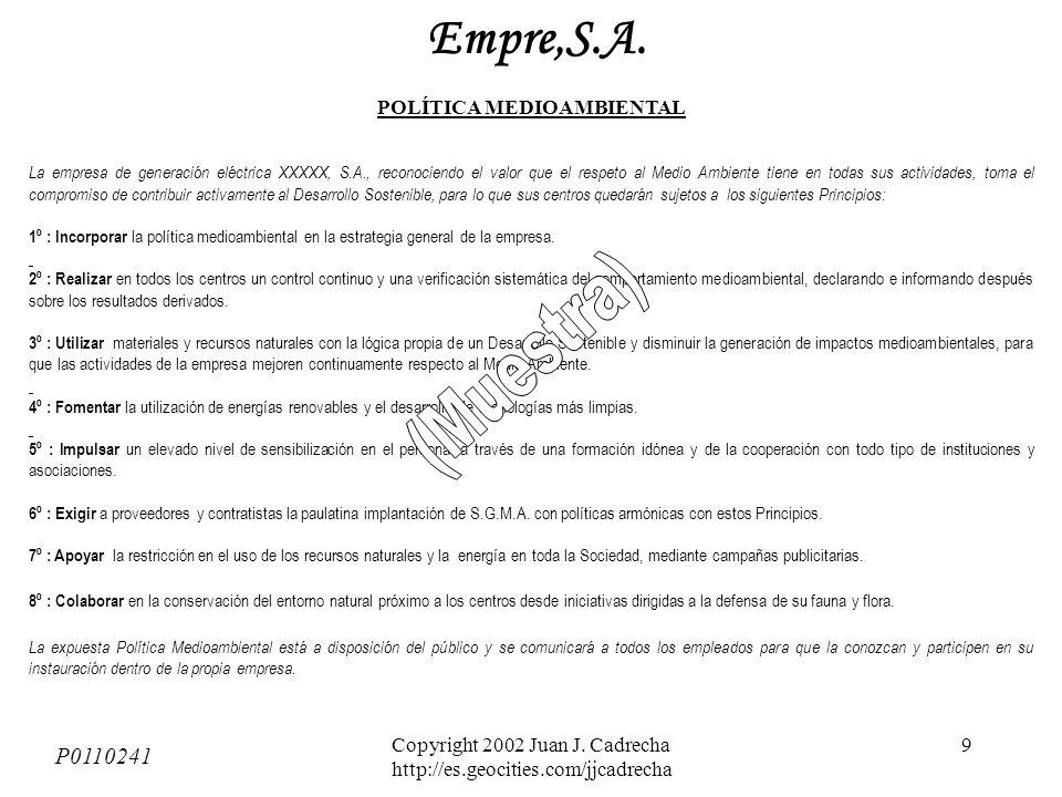 Copyright 2002 Juan J.Cadrecha http://es.geocities.com/jjcadrecha 9 P0110241 Empre,S.A.