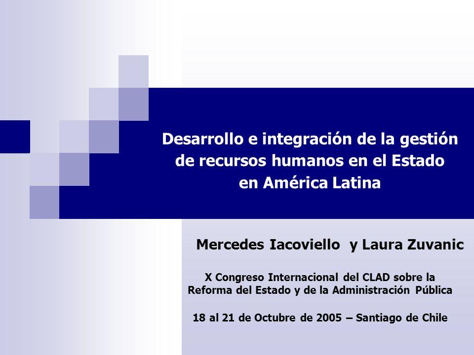 Desarrollo e integración de la gestión de recursos humanos en el Estado en América Latina X Congreso Internacional del CLAD sobre la Reforma del Estad