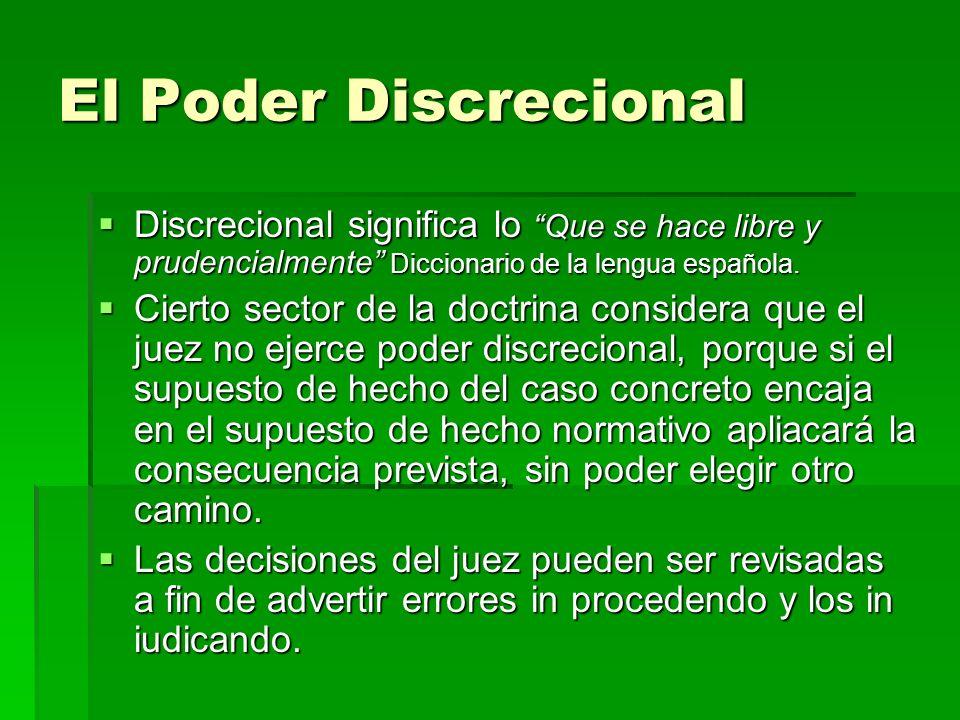 El Poder Discrecional Discrecional significa lo Que se hace libre y prudencialmente Diccionario de la lengua española. Discrecional significa lo Que s