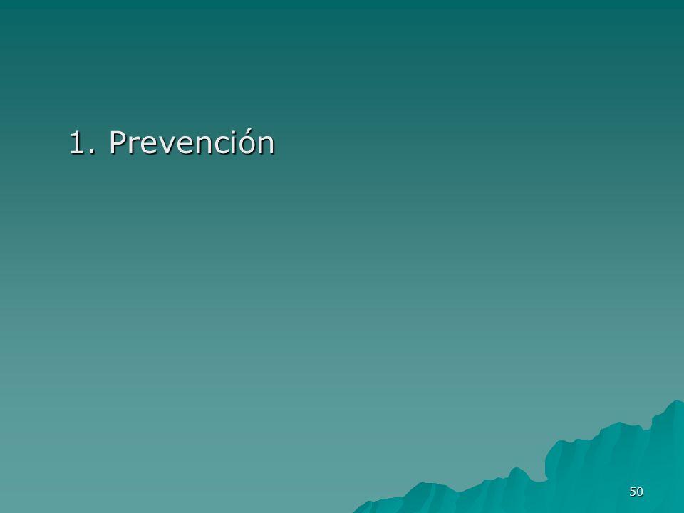 50 1. Prevención