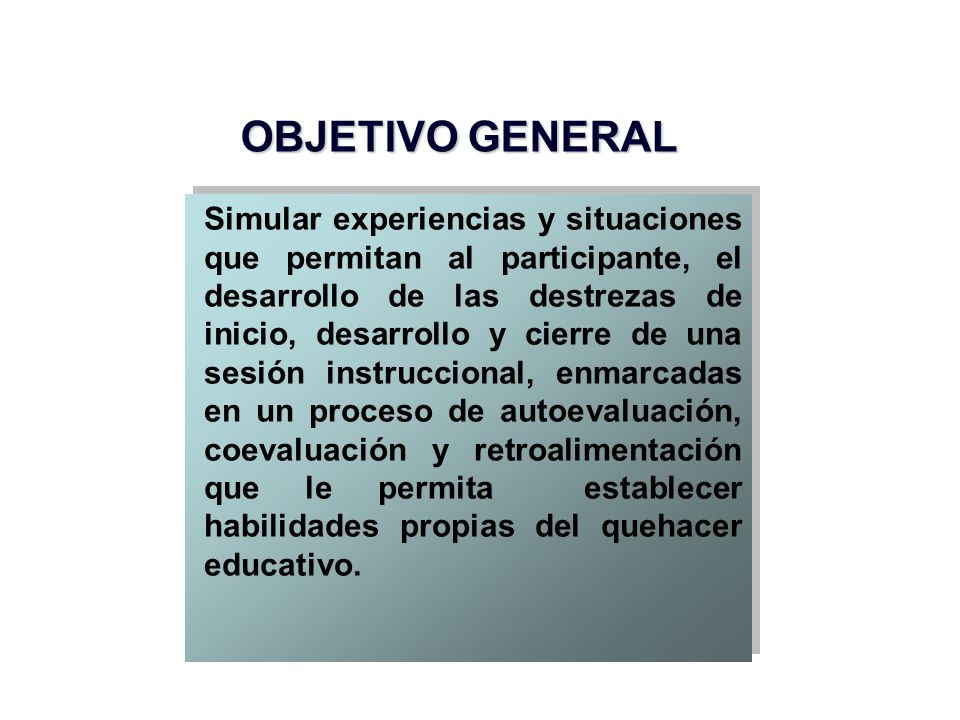 OBJETIVOS ESPECÍFICOS Identificar los principios fundamentales que caracterizan al proceso de aprendizaje.
