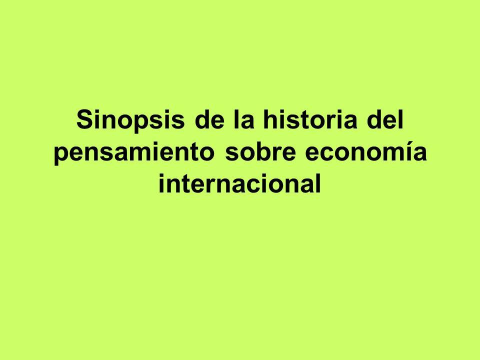 Sinopsis de la historia del pensamiento sobre economía internacional