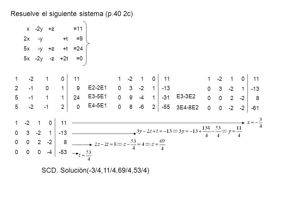 1-21011 2019 5 1124 5-220 x-2y+z=11 2x-y+t=9 5x-y+z+t=24 5x-2y-z+2t=0 1-21011 03-21-13 09-41-31 08-62-55 E2-2E1 E4-5E1 E3-5E1E3-3E2 3E4-8E2 1-21011 03