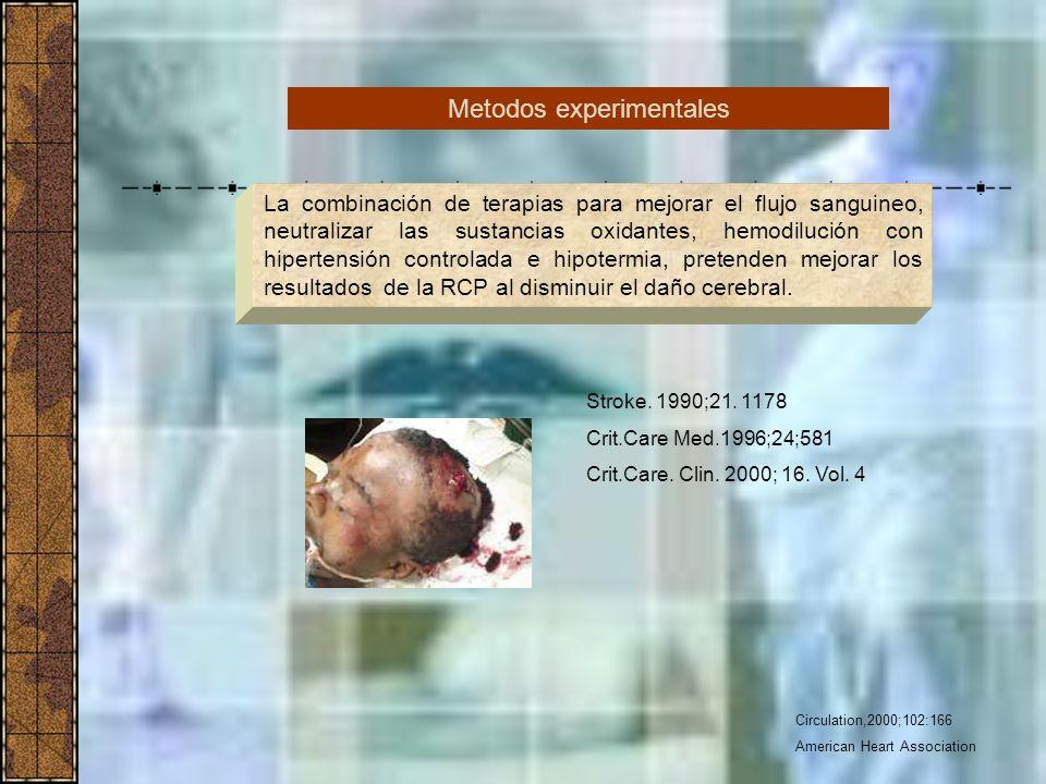 Circulation,2000;102:166 American Heart Association La combinación de terapias para mejorar el flujo sanguineo, neutralizar las sustancias oxidantes,