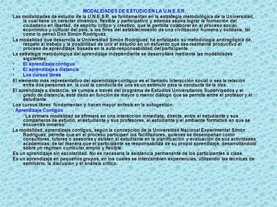 MODALIDADES DE ESTUDIO EN LA U.N.E.S.R.Las modalidades de estudio de la U.N.E.S.R.