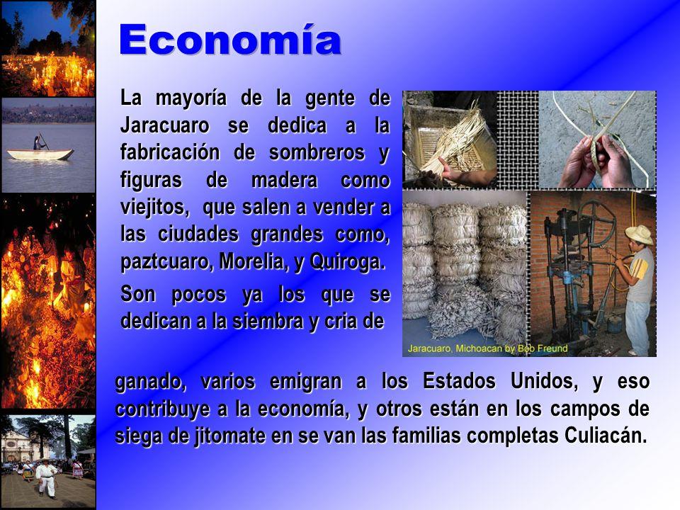 La mayoría de la gente de Jaracuaro se dedica a la fabricación de sombreros y figuras de madera como viejitos, que salen a vender a las ciudades grand