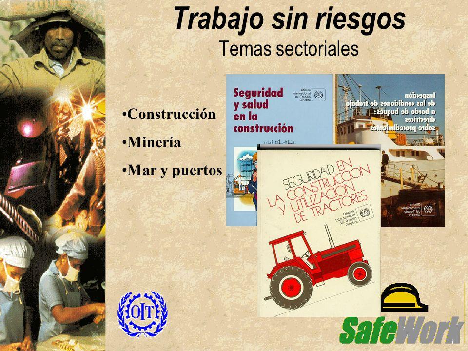 Trabajo sin riesgos Temas sectoriales Construcción Minería Mar y puertos