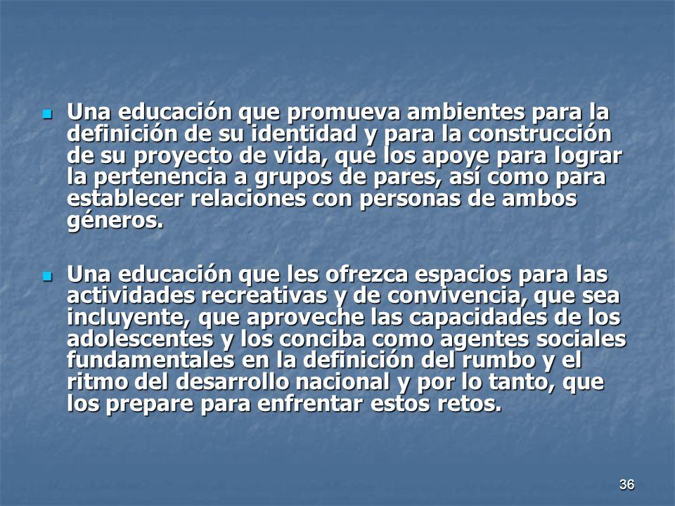 37 La Educación y las necesidades de aprendizaje La diversidad de contextos y culturas juveniles exige reconocer que los jóvenes tienen necesidades educativas especificas; sin embargo pueden identificarse algunas otras que son compartidas por la mayoría.