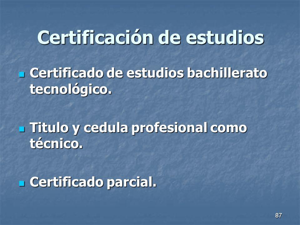 87 Certificación de estudios Certificado de estudios bachillerato tecnológico. Certificado de estudios bachillerato tecnológico. Titulo y cedula profe