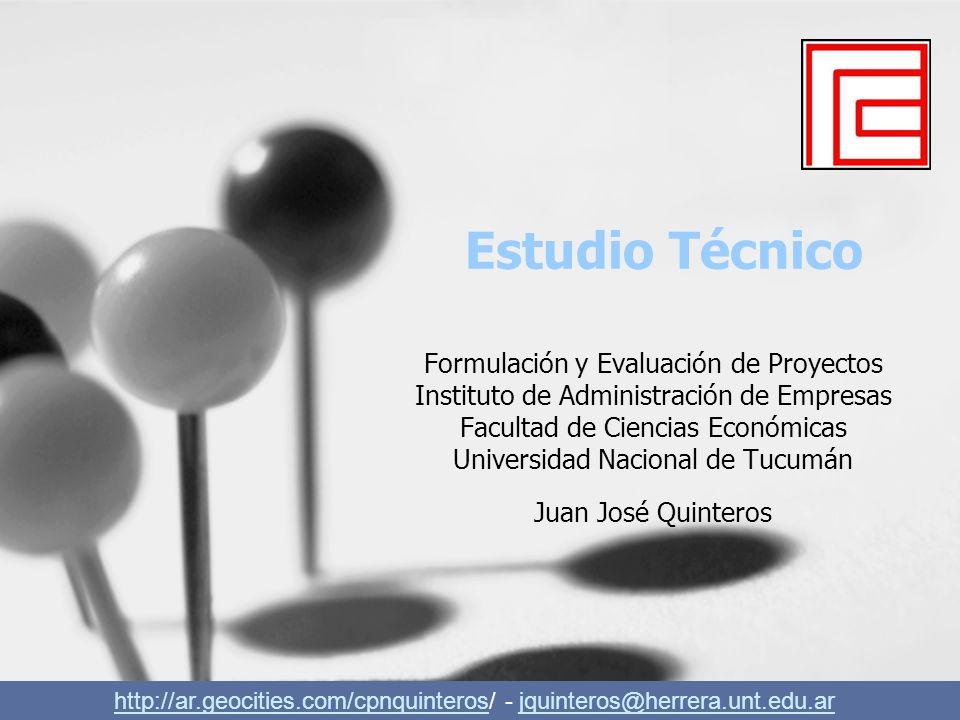 Estudio Técnico Formulación y Evaluación de Proyectos Instituto de Administración de Empresas Facultad de Ciencias Económicas Universidad Nacional de
