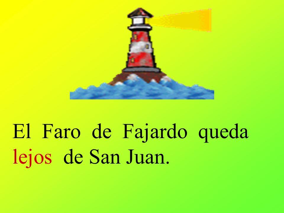 El Faro de Fajardo queda lejos de San Juan.