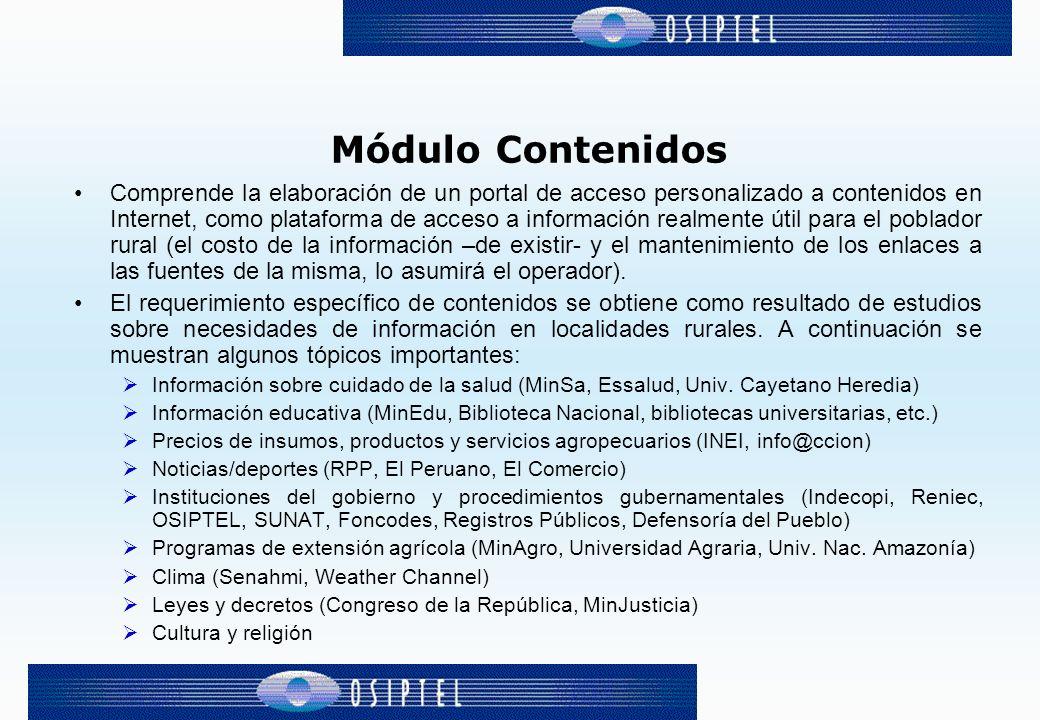 Módulo Contenidos Comprende la elaboración de un portal de acceso personalizado a contenidos en Internet, como plataforma de acceso a información real