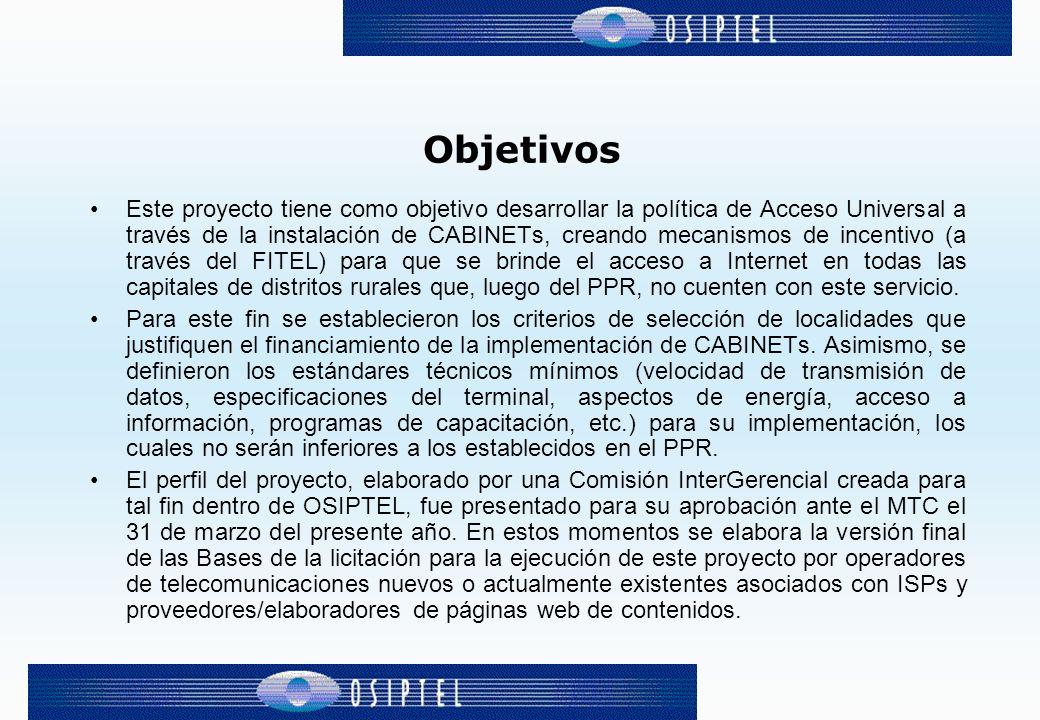 Etapa 1 (año 2000) Diseño e implementación del proyecto CABINETs orientado a capitales de distrito rurales a nivel nacional.