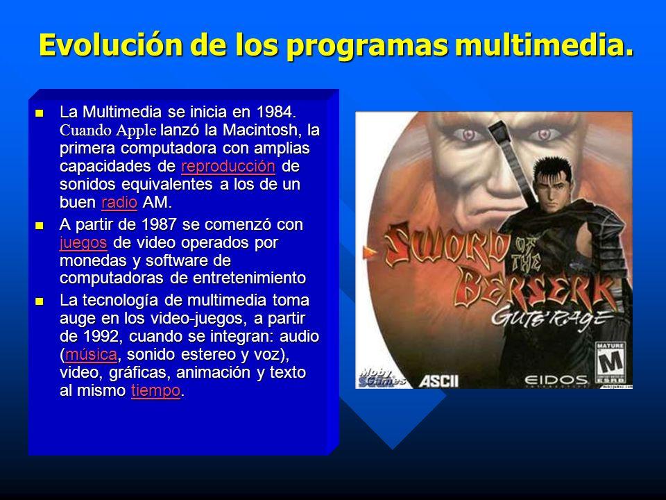 Ventaja de los programas multimedia.Flexibilidad.