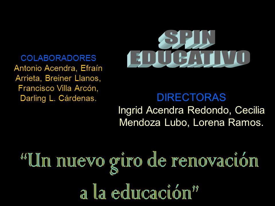 DIRECTORAS Angélica María Fontalvo Muñoz, Maileidis Esther Galofre Villa, Luisa Fernanda Sierra Martes, Kelly del Socorro Silvera Ariza.