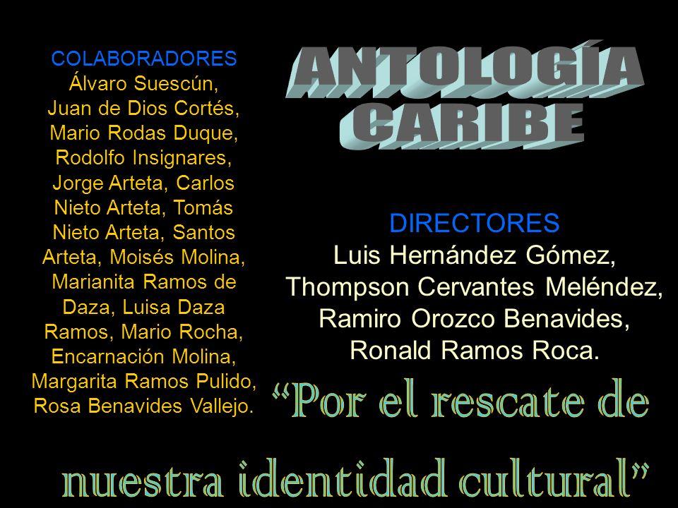 DIRECTORES Luis Hernández Gómez, Thompson Cervantes Meléndez, Ramiro Orozco Benavides, Ronald Ramos Roca.