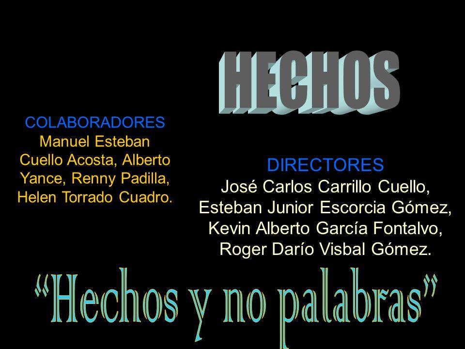 DIRECTORES José Carlos Carrillo Cuello, Esteban Junior Escorcia Gómez, Kevin Alberto García Fontalvo, Roger Darío Visbal Gómez.