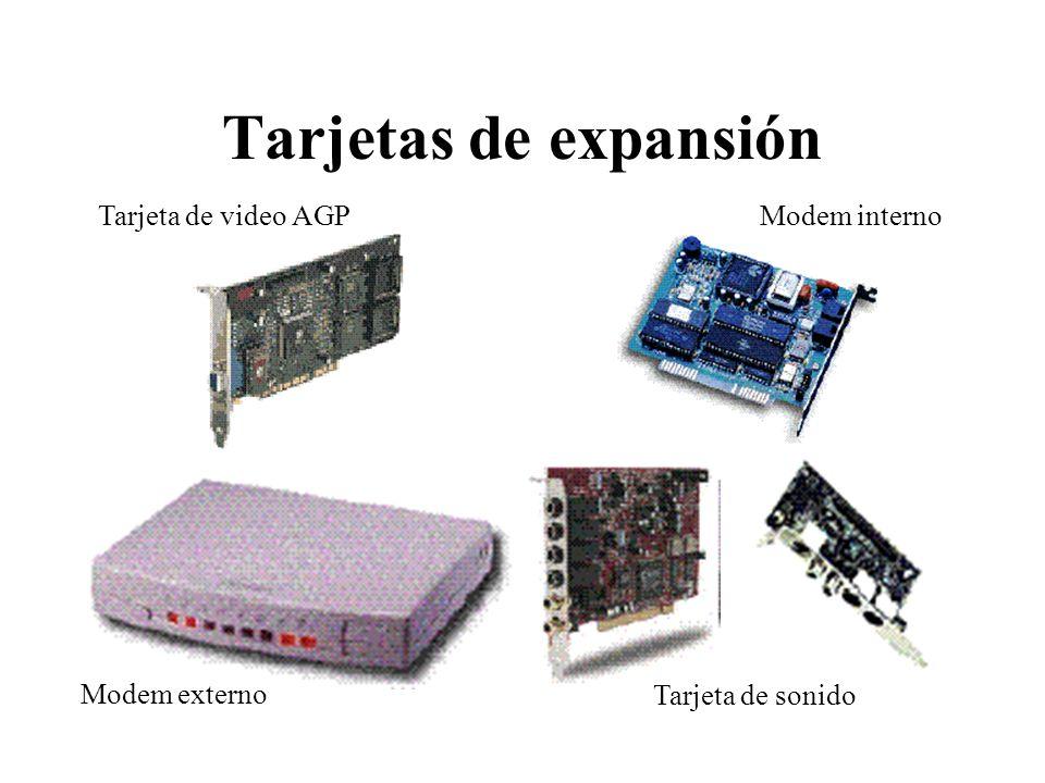 Tarjetas de expansión Tarjeta de video AGPModem interno Modem externo Tarjeta de sonido