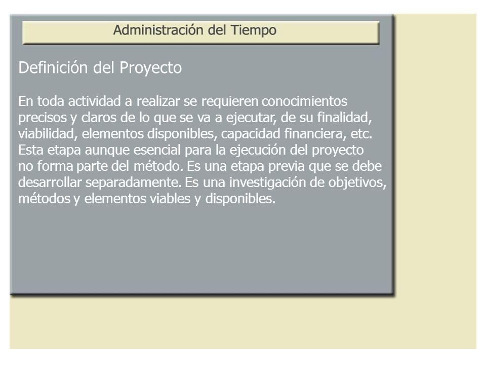 Definición del Proyecto En toda actividad a realizar se requieren conocimientos precisos y claros de lo que se va a ejecutar, de su finalidad, viabili
