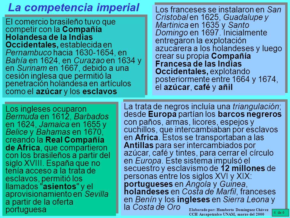 5 de 6 Elaborado por: Humberto Domínguez Chávez CCH Azcapotzalco UNAM, marzo del 2000 La empresa imperial: piratas, corsarios, compañías de indias y contrabando El tráfico en la desembocadura del Guadalquivir en Sevilla se dificultó por azolve, por lo que se cambió a Cádiz.