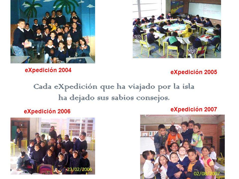 eXpedición 2004 eXpedición 2005 eXpedición 2006 eXpedición 2007 Cada eXpedición que ha viajado por la isla ha dejado sus sabios consejos.
