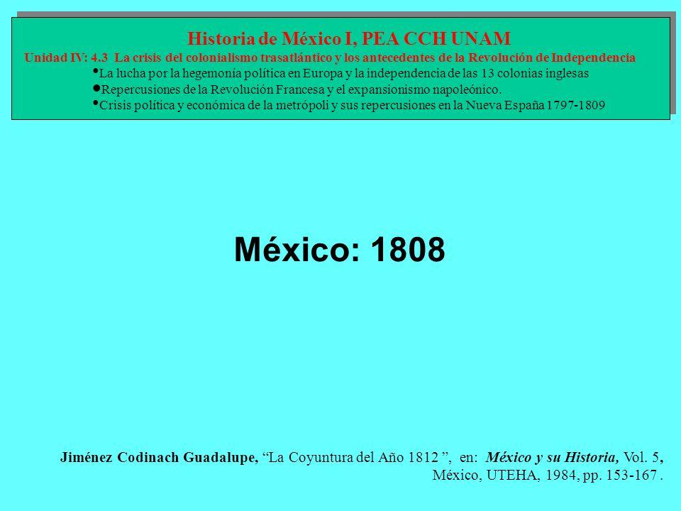 Jiménez Codinach Guadalupe, La Coyuntura del Año 1812, en: México y su Historia, Vol. 5, México, UTEHA, 1984, pp. 153-167. Historia de México I, PEA C