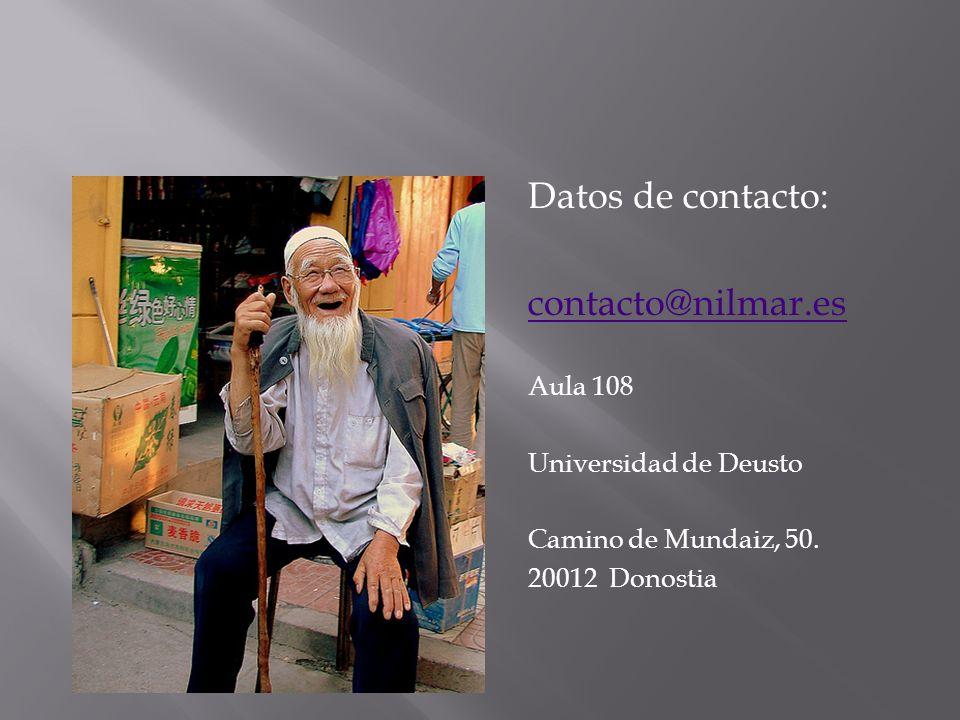 Datos de contacto: contacto@nilmar.es Aula 108 Universidad de Deusto Camino de Mundaiz, 50.