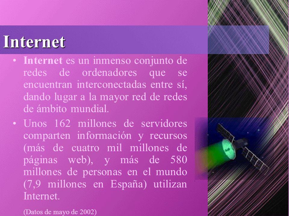 Internet Internet es un inmenso conjunto de redes de ordenadores que se encuentran interconectadas entre sí, dando lugar a la mayor red de redes de ámbito mundial.
