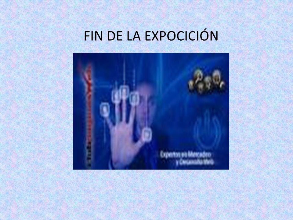 FIN DE LA EXPOCICIÓN