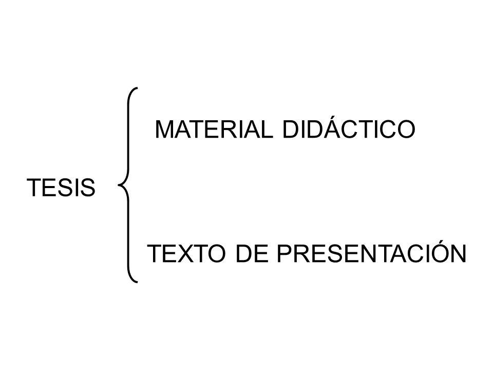 MATERIAL DIDÁCTICO TEXTO DE PRESENTACIÓN TESIS