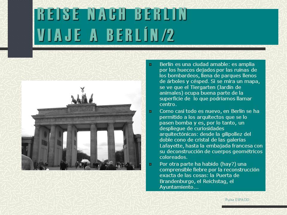 R E I S E N A C H B E R L I N V I A J E A B E R L Í N /1 Berlin-Spandau suena a proceso de Nurenberg, a Rudolf Hess y a espías.