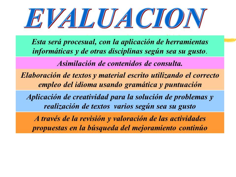 De cada asignatura se debe establecer la obligatoriedad al alumno de presentar trabajos específicos del área correspondiente, empleando las herramient