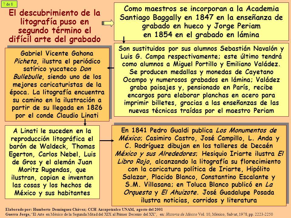 El descubrimiento de la litografía puso en segundo término el difícil arte del grabado Como maestros se incorporan a la Academia Santiago Baggally en