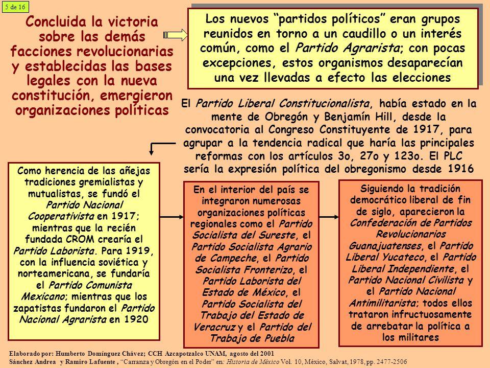 Concluida la victoria sobre las demás facciones revolucionarias y establecidas las bases legales con la nueva constitución, emergieron organizaciones