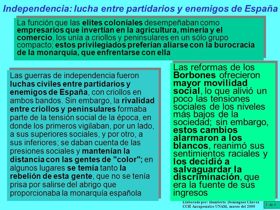 La independencia absoluta sería producto de la oposición de la metrópoli a ceder la autonomía, y los criollos moderados se unieron a la revolución iniciada por los más radicales, para ellos los liberales españoles eran tan imperialistas como los absolutistas.